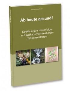 """Buch """"Ab heute gesund!"""""""